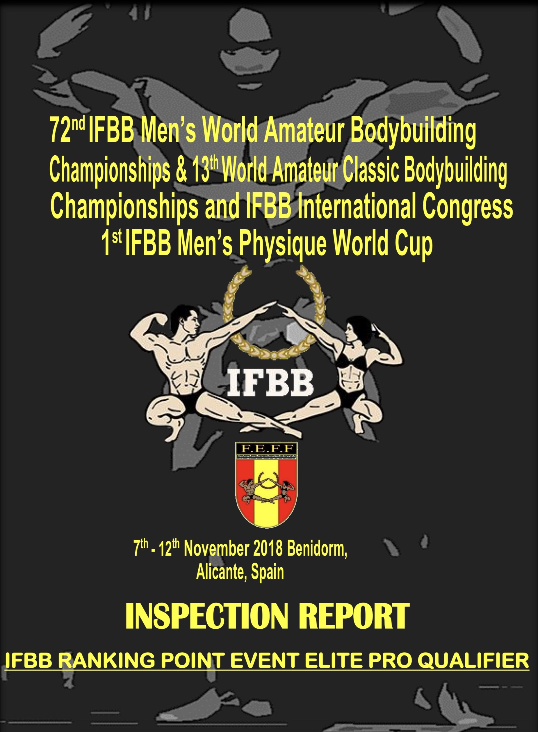 2018 Чемпионат мира по бодибилдингу INSPECTION REPORT  Men's World Amateur Bodybuilding Championships